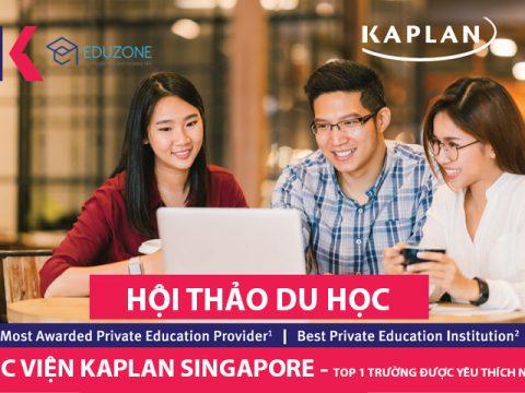Mời tham gia lớp học thử và hội thảo du học tại Trường Kaplan Singapore